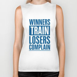 Lab No. 4 - Winners Train Losers Complain Inspirational Quotes poster Biker Tank
