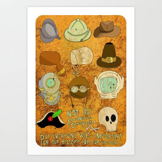 Not All Pioneers Came Back Art Print