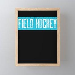 Field Hockey Text Design great Gift  Framed Mini Art Print