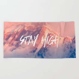 Stay Rocky Mountain High Beach Towel
