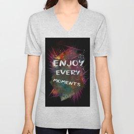 enjoy every moments Unisex V-Neck
