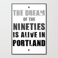 portlandia Canvas Prints featuring Portlandia Dream of the Nineties by Danielle Denham