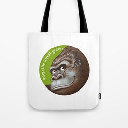 Keep the Forest Green_02 Tote Bag