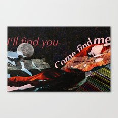 Find You Canvas Print