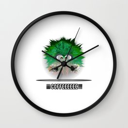 My coffee? Wall Clock