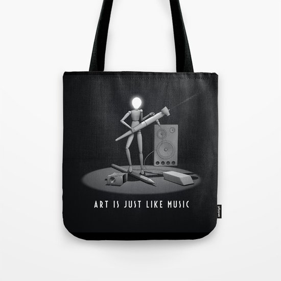art is just like music Tote Bag