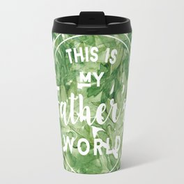 This is My Father's World Travel Mug