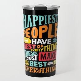 THE HAPPIEST PEOPLE x typography Travel Mug