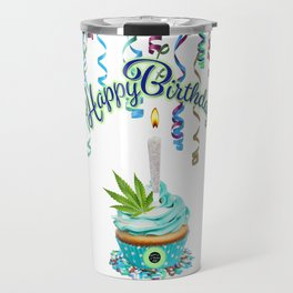 Happy Birthday Cannabis Cupcake Travel Mug