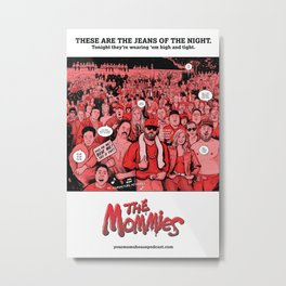 Podcast Mash-Up: The Mommies Metal Print