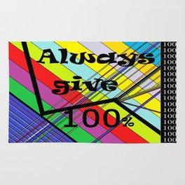 Always Give 100% Rug