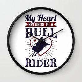 My Heart Belongs to a Bull Rider Wall Clock