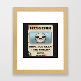 Missing Poster Framed Art Print