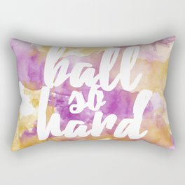 Ball So Hard Rectangular Pillow
