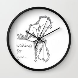 Waiting For You ! Wall Clock