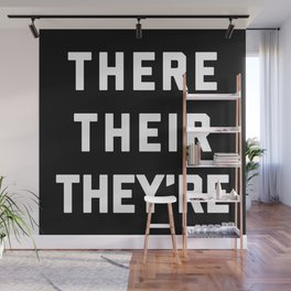There Their They're Funny Quote Wall Mural