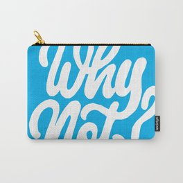 Don't over think it! Carry-All Pouch