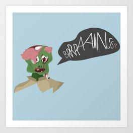 Brains for Dinner Art Print