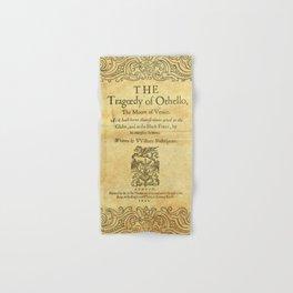 Shakespeare. Othello, 1622. Hand & Bath Towel