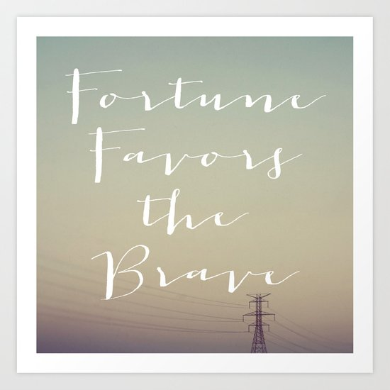 Fortune Favors (Wires) Art Print