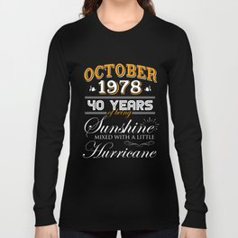 October 1978 Gifts 40 Years Anniversary Celebration Long Sleeve T-shirt
