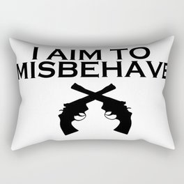 Aim to Misbehave Rectangular Pillow