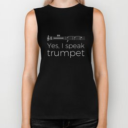 Yes, I speak trumpet (rests) Biker Tank