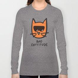 Bad Cattitude Long Sleeve T-shirt