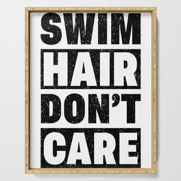 Swimmer Swim Hair Dont Care Swim Team Swimming Serving Tray