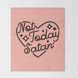 not today satan I Throw Blanket