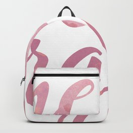 Hello Gorgeous Pink Watercolor Backpack