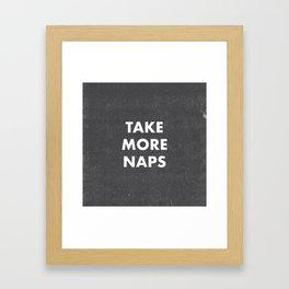 Take More Naps / Black Framed Art Print