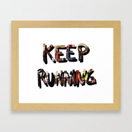Killjoys, Keep Running Framed Art Print