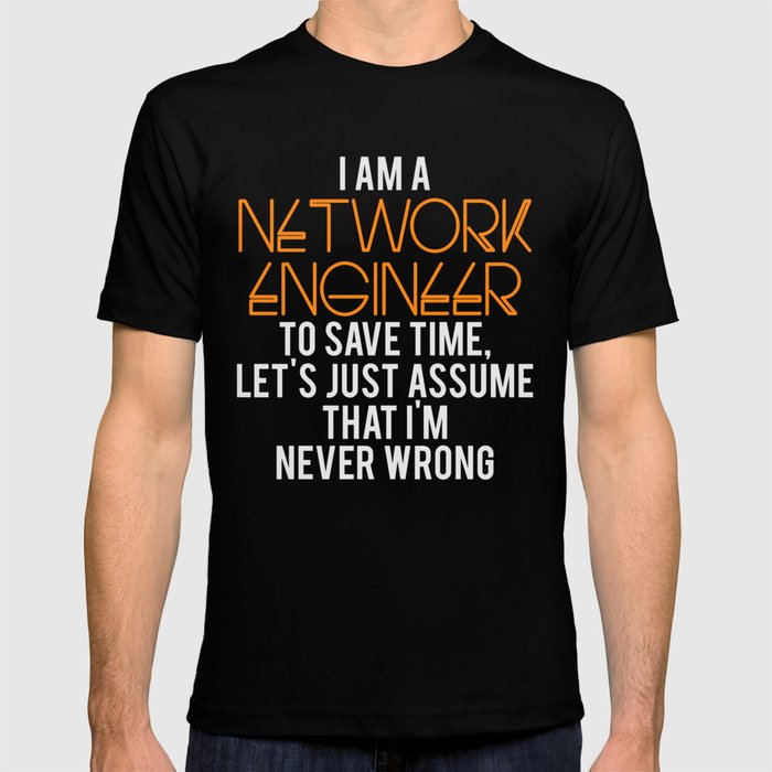 Network Engineer Gift Funny Engineering Computer Science T Shirt By