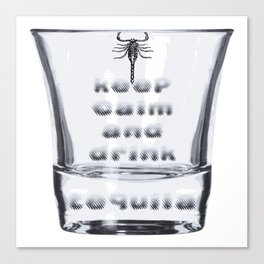 Blurred Vision Keep Calm And Drink Tequila Shots Canvas Print