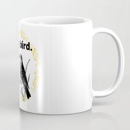 Early Risers - morning bird -funny saying phrase  Coffee Mug