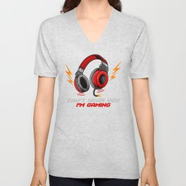 Can't Hear You I'm Gaming - Video Gamer Headset Unisex V-Neck
