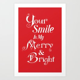 Merry & Bright Christmas Smiles Art Print