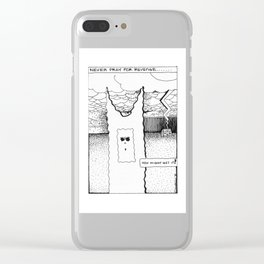 Never Pray for Revenge / 1990: The Booth Philosopher Series Clear iPhone Case