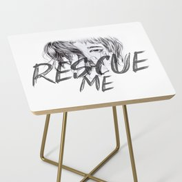 Rescue Me | Portrait typography pink girl Side Table