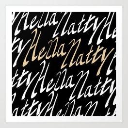 Hella Natty Art Print