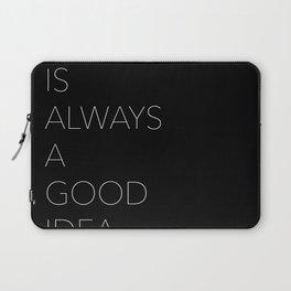 black is always a good idea Laptop Sleeve