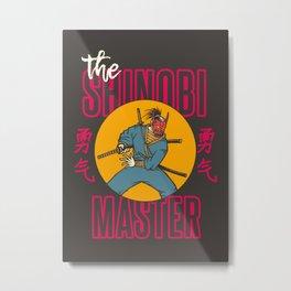 The Shinobi Master Metal Print