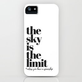 he Sky is The Limit Wall Art Print | Minimalist Print | Inspiring Quote Print | Home Decor iPhone Case