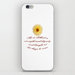 She Is Clothed With Strength And Dignity Proverbs 31:25 iPhone Skin