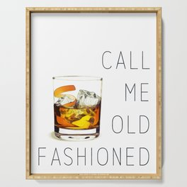 Call me old fashioned print Serving Tray