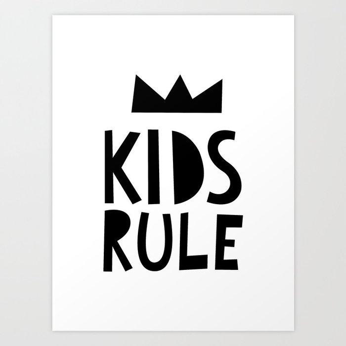 Kids Rule Art Print