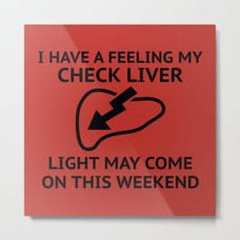 Check Liver Light Metal Print