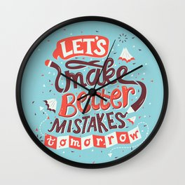 Better Mistakes Wall Clock