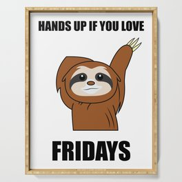 Funny, Lazy But Cute Tshirt Design Fridays Sloth Serving Tray
